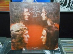 Lp Slade - Old, New, Burrowed And Blue