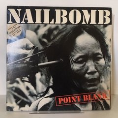 Lp Nailbomb - Point Blank 1994 Leia Anuncio