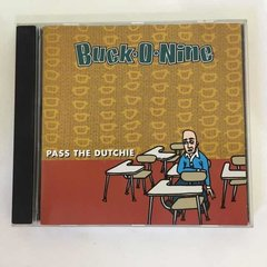 Cd Buck-o-nine - Pass The Dutchie