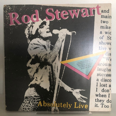Vinil (lp) Rod Stewart - Absolutely Live  Rod Stewart