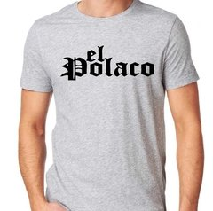 Remera El Polaco - Remeras Reflex