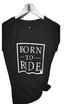 TEE BORN TO RIDE PRETA PC