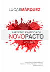 Aspectos Práticos do Novo Pacto - Volume 1