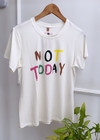 T-shirt Estampada Frase Not Today