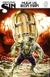 Original Sin Hulk vs. Iron Man TPB (2014 Marvel)