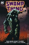 Swamp Thing The Dead Don't Sleep TPB (2016 DC)