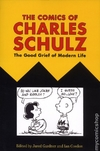 Comics of Charles Schulz SC (2018 UPoM) The Good Grief of Modern Life #1-1ST