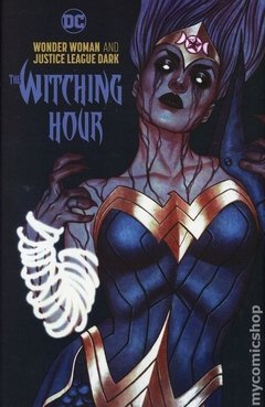 Wonder Woman and Justice League Dark The Witching Hour HC (2019 DC) #1-1ST