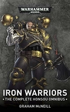 Iron Warriors: The Complete Honsou Omnibus (Warhammer 40,000)