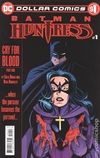 Dollar Comics Batman Huntress Cry For Blood (2019 DC) #1