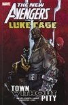 New Avengers: Luke Cage - Town without Pity Paperback