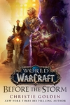 Before the Storm (World of Warcraft) Hardcover
