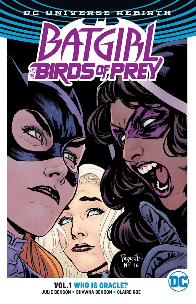 Batgirl And The Birds Of Prey Vol 1 Who Is Oracle Rebirth Paperback