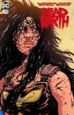 PREVENTA! Wonder Woman: Dead Earth