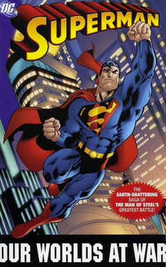 Superman Our Worlds at War TPB (2006 DC) Complete Edition #1-1ST