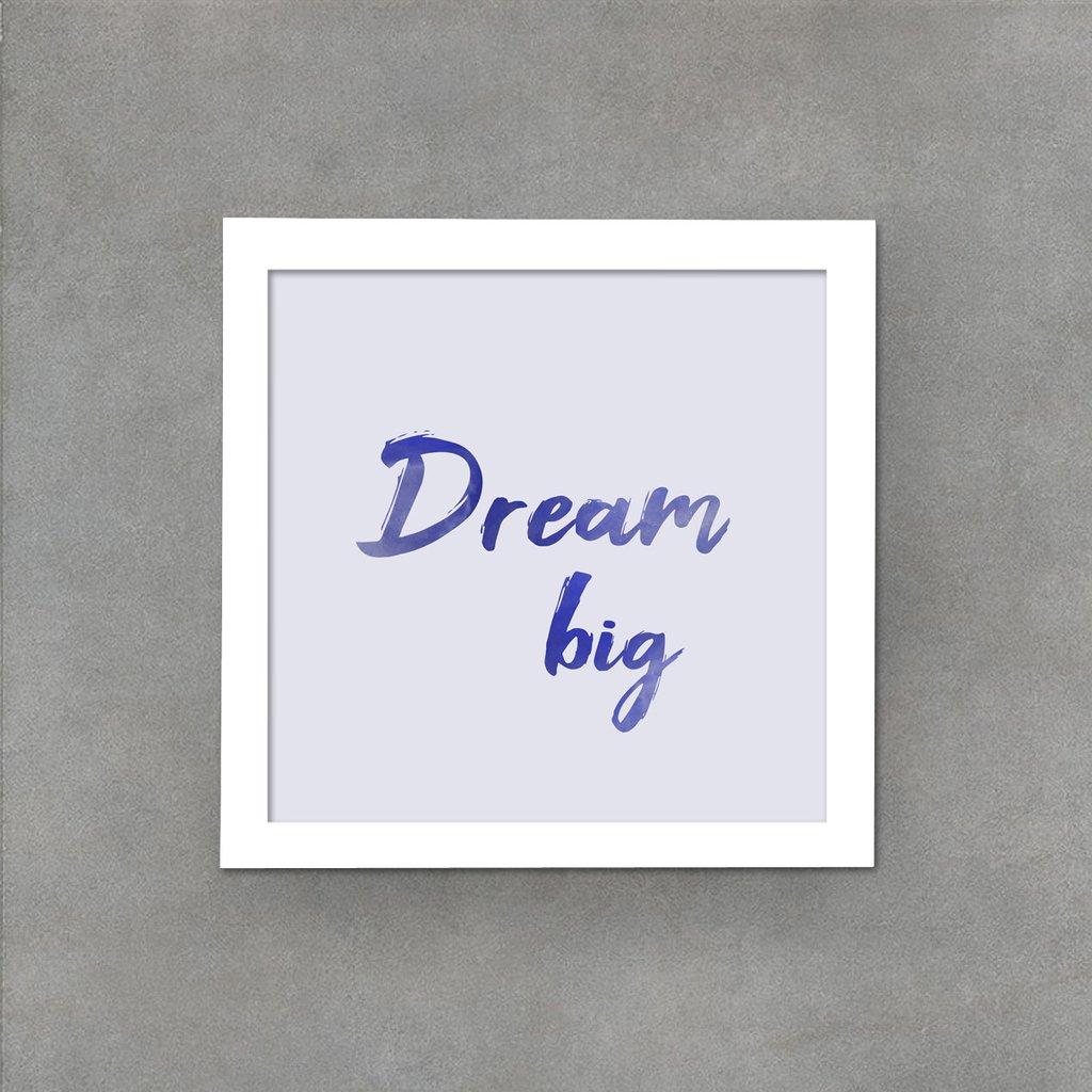 Frase Dream Big