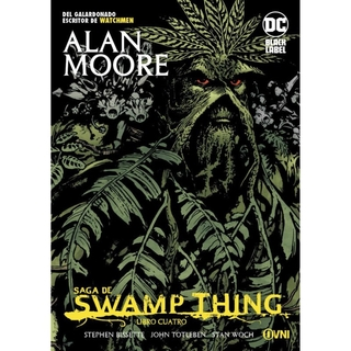 DC - Black Label - Swamp Thing Vol 04