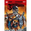 Dc - Especiales - Superman: Reino De Los Supermanes