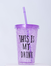 VASO THIS IS MY DRINK