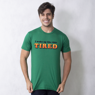 CAMISETA VERDE - I WOKE UP LIKE THIS