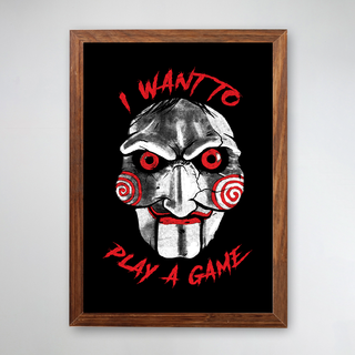 PÔSTER COM MOLDURA - I WANT TO PLAY A GAME