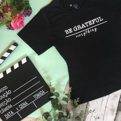T-shirt Be grateful