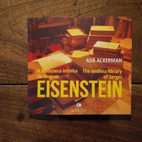 A BIBLIOTECA INFINITA DE SERGUEI EISENSTEIN | THE ENDLESS LIBRARY OF SERGEI EISENSTEIN