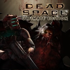 Dead Space Ultimate Edition